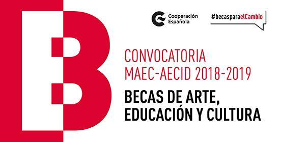 Becas MAEC/AECID de Arte, Educación y Cultura 2018-2019