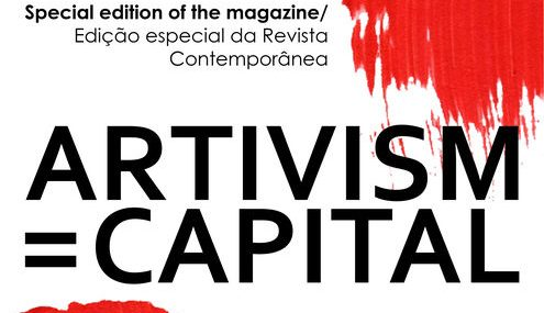 Artivism = Capital | Special edition of Contemporânea magazine
