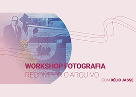 "Foto de capa do workshop ""Recompor o arquivo""."